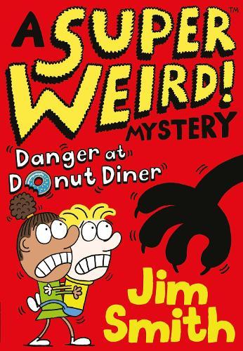 A Super Weird! Mystery: Danger at Donut Diner (Paperback)