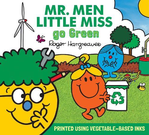Mr. Men Little Miss go Green - Mr. Men & Little Miss Everyday (Paperback)