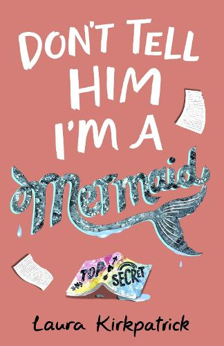 Don't Tell Him I'm a Mermaid (Paperback)