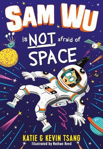 Sam Wu is NOT Afraid of Space!