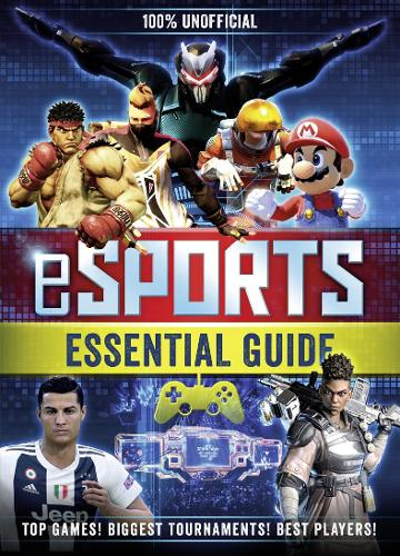 100% Unofficial eSports Guide (Hardback)