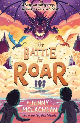 The Battle for Roar - The Land of Roar series (Paperback)