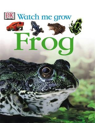 Frog - Watch Me Grow (Hardback)