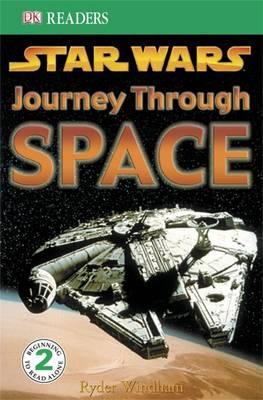 """Star Wars"" Journey Through Space - DK Readers Level 2 (Paperback)"