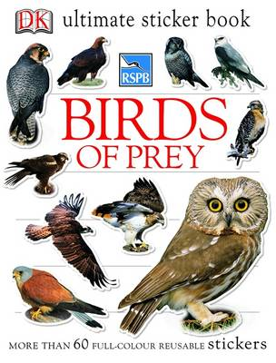 RSPB Birds of Prey Ultimate Sticker Book - Ultimate Stickers (Paperback)