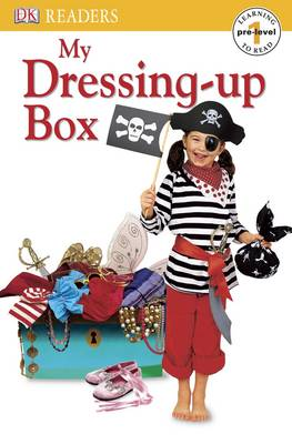 My Dressing-up Box - DK Readers Pre-Level 1 (Paperback)
