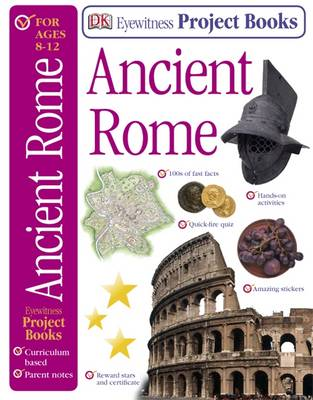 Ancient Rome - Eyewitness Project Books (Paperback)