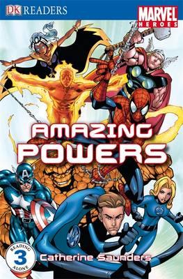 """Marvel Heroes"" Amazing Powers: Level 3 - DK Readers Level 3 (Paperback)"