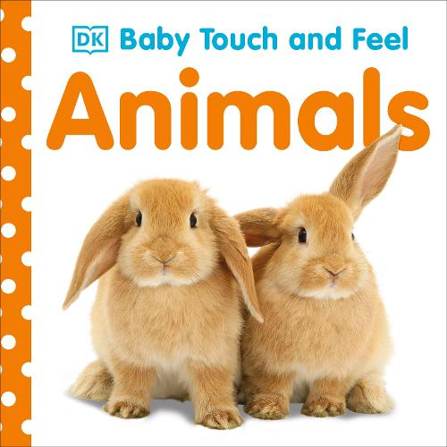 Baby Touch and Feel Animals - Baby Touch and Feel (Board book)