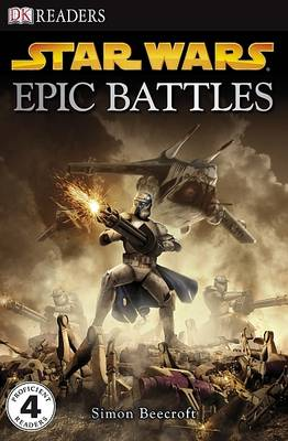 """Star Wars"" Epic Battles - DK Readers Level 4 (Paperback)"