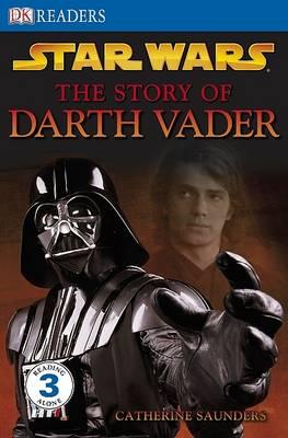 """Star Wars"" the Story of Darth Vader - DK Readers Level 3 (Paperback)"