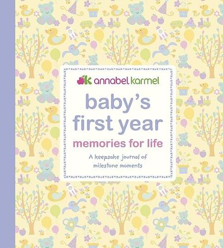 Baby's First Year Memories for Life: A keepsake journal of milestone moments (Hardback)