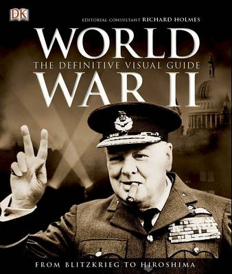World War II: The Definitive Visual Guide (Hardback)