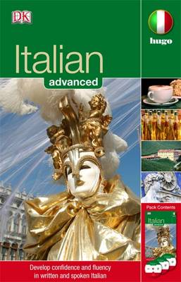 Italian Advanced: Develop Confidence and Fluency in Written and Spoken Italian - Hugo Advanced CD Language Course