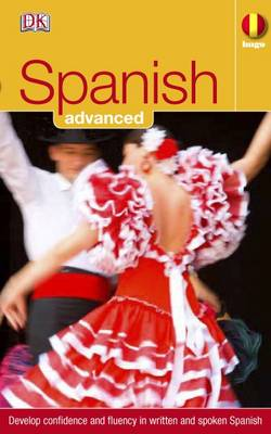 Spanish Advanced: Develop Confidence and Fluency in Written and Spoken Spanish - Hugo Advanced CD Language Course