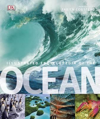 Illustrated Encyclopedia of the Ocean (Hardback)