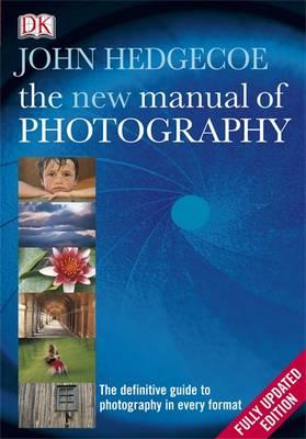 The New Manual of Photography (Hardback)