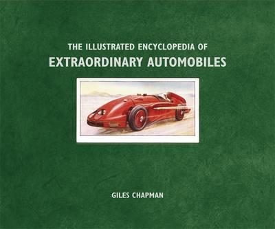 The Illustrated Encyclopedia of Extraordinary Automobiles (Hardback)