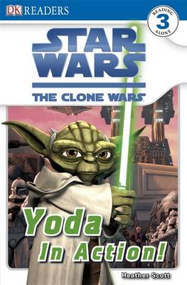 Star Wars Clone Wars Yoda in Action! - DK Readers Level 3 (Paperback)