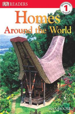 Homes Around the World - DK Readers Level 1 (Paperback)