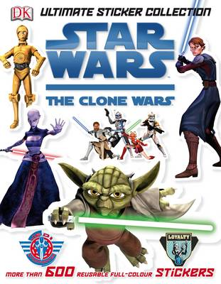 """""""Star Wars Clone Wars"""" Ultimate Sticker Collection (Paperback)"""