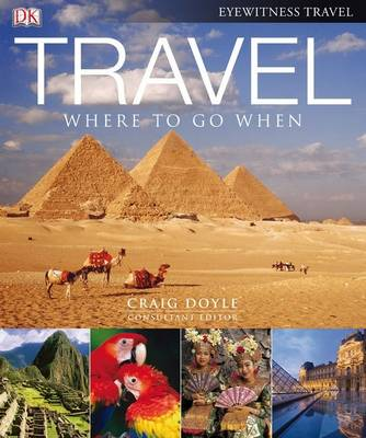 Travel: Where to Go When (Hardback)