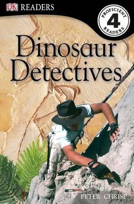 Dinosaur Detectives - DK Readers Level 4 (Paperback)