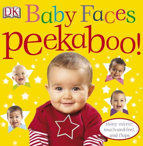Baby Faces Peekaboo! - Peekaboo! (Board book)