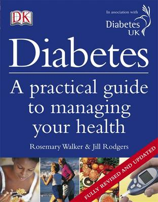 Diabetes: A Practical Guide to Managing Your Health (Paperback)