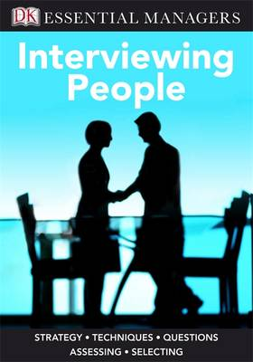 Interviewing People - Essential Managers (Paperback)
