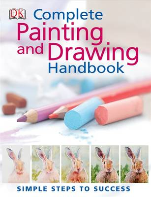 The Complete Painting and Drawing Handbook (Hardback)