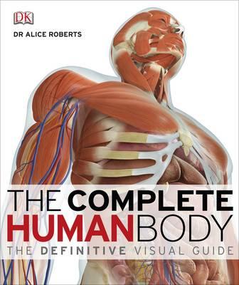 The Complete Human Body (Hardback)