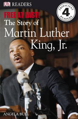 Free at Last: the Story of Martin Luther King, Jr. - DK Readers Level 4 (Paperback)