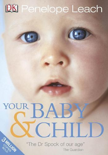 Your Baby and Child (Paperback)