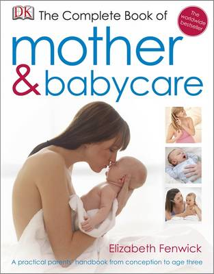 The Complete Book of Mother and Babycare (Hardback)