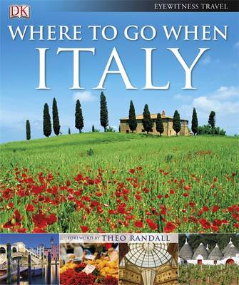 Where to Go When: Italy (Hardback)
