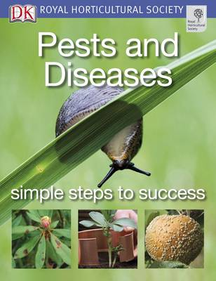 Pests and Diseases - RHS Simple Steps to Success (Paperback)