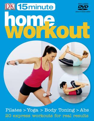 15 Minute Home Workouts - 15 Minute Fitness (Paperback)