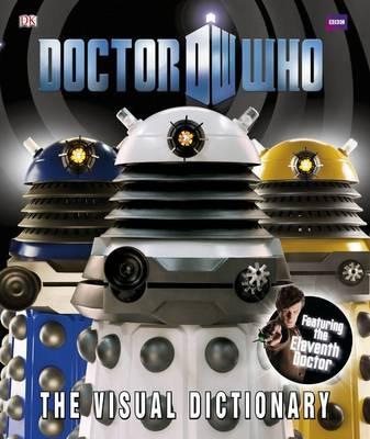 Doctor Who: The Visual Dictionary (Hardback)