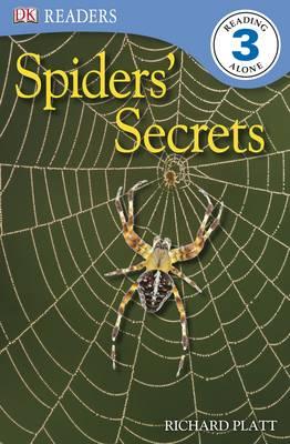 Spiders' Secrets - DK Readers Level 3 (Paperback)