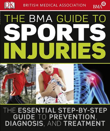 The BMA Guide to Sport Injuries (Paperback)