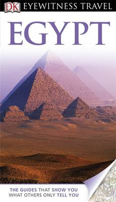 DK Eyewitness Travel Guide: Egypt - DK Eyewitness Travel Guide (Paperback)