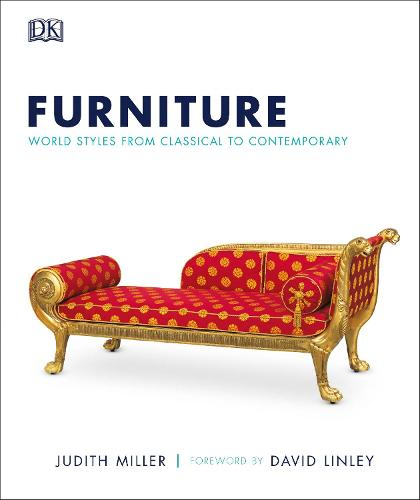Furniture: World Styles From Classical to Contemporary (Hardback)