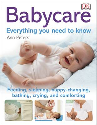 Babycare Everything You Need to Know - Everything You Need to Know (Paperback)