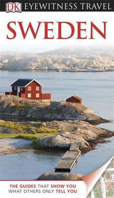 DK Eyewitness Travel Guide: Sweden - DK Eyewitness Travel Guide (Paperback)