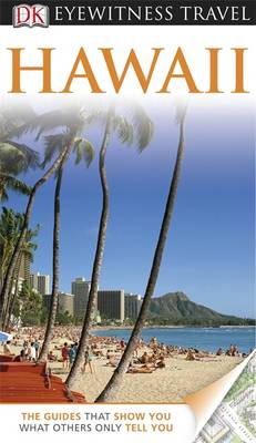 DK Eyewitness Travel Guide: Hawaii - DK Eyewitness Travel Guide (Paperback)