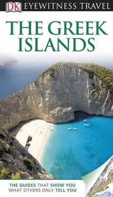 DK Eyewitness Travel Guide: The Greek Islands - DK Eyewitness Travel Guide (Paperback)