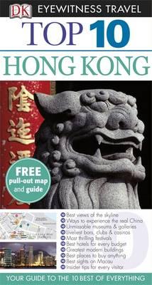 DK Eyewitness Top 10 Travel Guide: Hong Kong (Paperback)