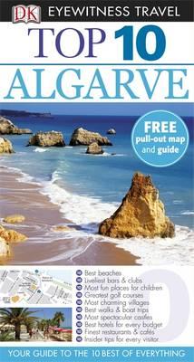 DK Eyewitness Top 10 Travel Guide: Algarve - DK Eyewitness Top 10 Travel Guide (Paperback)