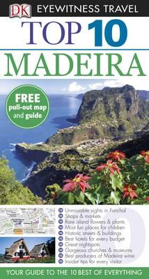 DK Eyewitness Top 10 Travel Guide: Madeira - DK Eyewitness Top 10 Travel Guide (Paperback)